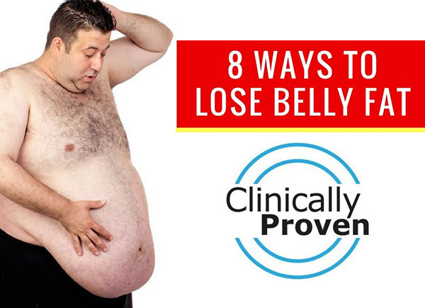 Clinically Proven Ways To Lose Belly Fat