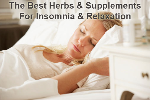 Natural Supplements For Insomnia and Relaxation
